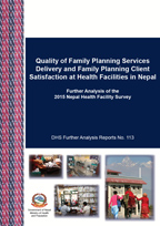 Cover of Quality of Family Planning Services Delivery and Family Planning Client Satisfaction at Health Facilities in Nepal (English)